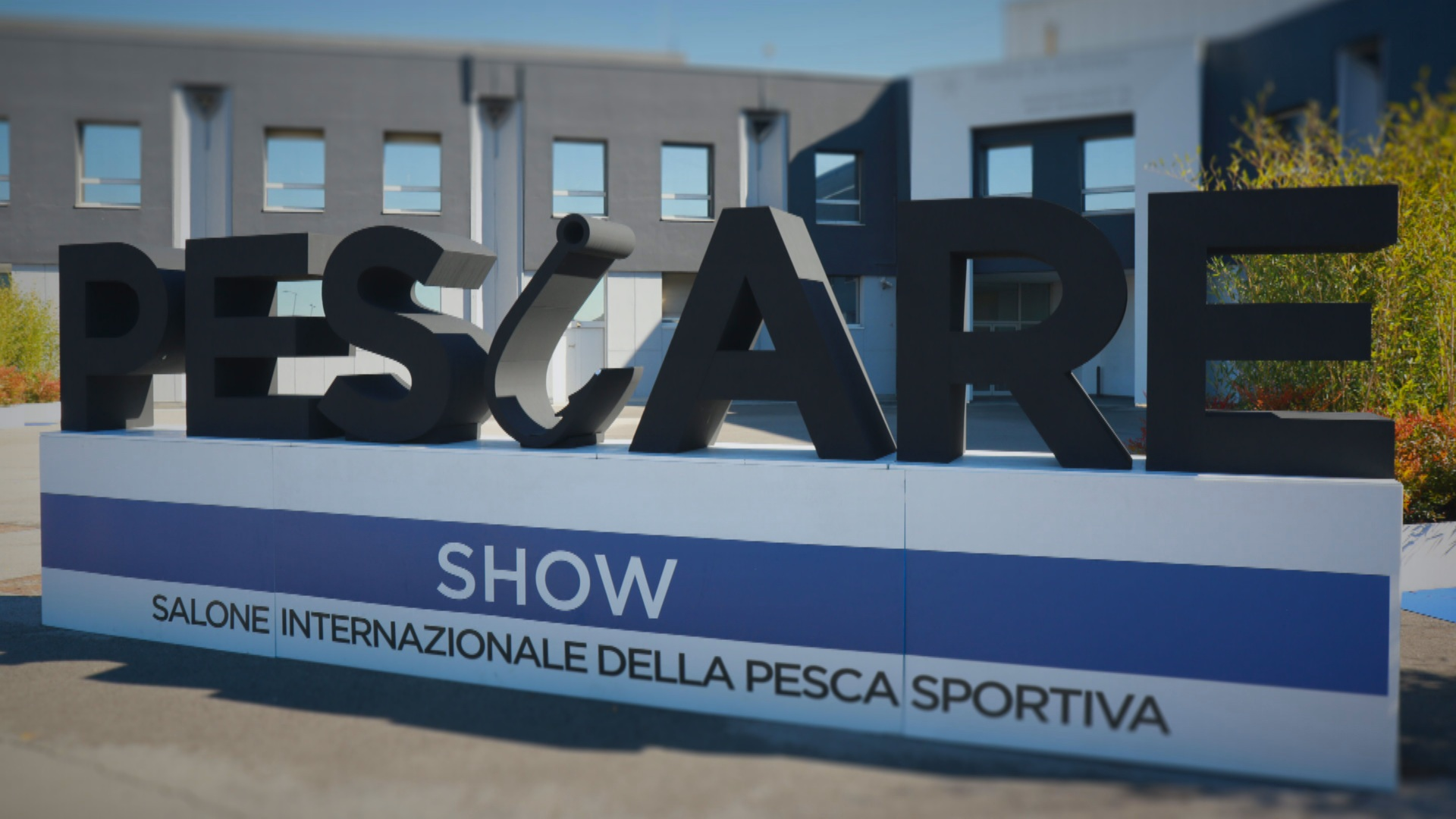 PESCARE SHOW – IN FIERA A VICENZA